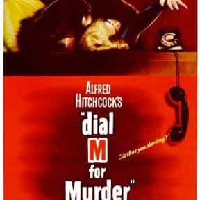 Dial M for Murder is listed (or ranked) 5 on the list The Best Classic Thriller Movies, Ranked