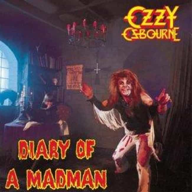 Diary of a Madman is listed (or ranked) 2 on the list The Best Ozzy Osbourne Albums of All Time