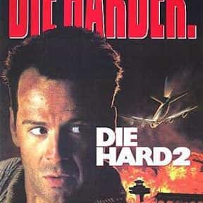 Die Hard 2 is listed (or ranked) 5 on the list The Most Rewatchable Action Movies