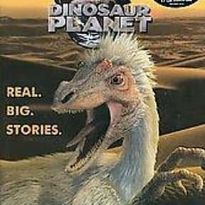 Dinosaur Planet is listed (or ranked) 10 on the list The Greatest TV Shows About Dinosaurs