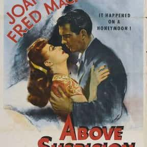 Above Suspicion is listed (or ranked) 18 on the list The Best Spy Movies of the 1940s