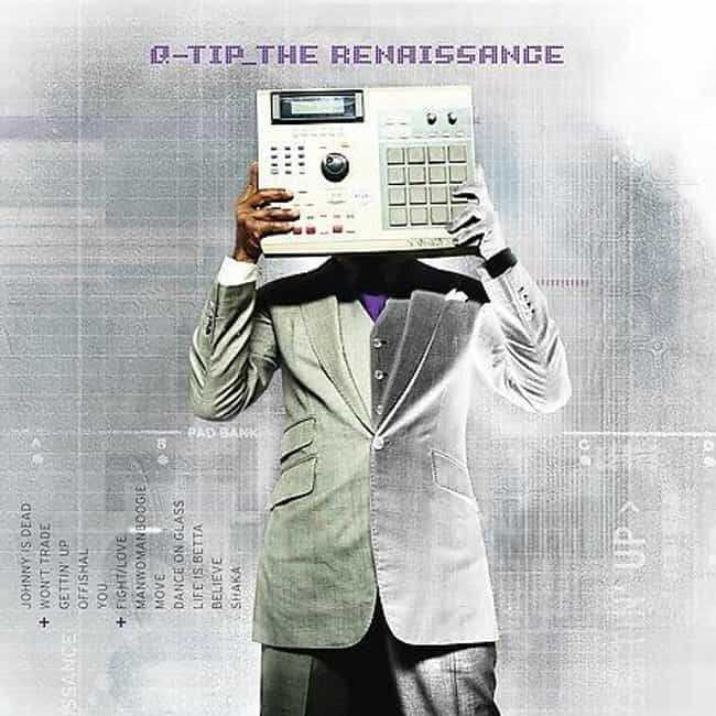 The Renaissance is listed (or ranked) 1 on the list The Best Q-Tip Albums of All Time