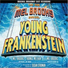 Young Frankenstein is listed (or ranked) 11 on the list The Best Plays Based on Books