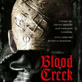 Blood Creek is listed (or ranked) 15 on the list The Best Movies Set In West Virginia