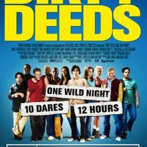 Dirty Deeds is listed (or ranked) 1 on the list The Best Milo Ventimiglia Movies