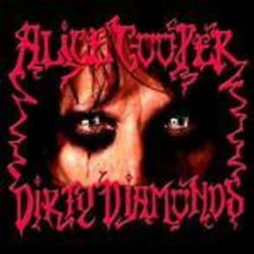 Dirty Diamonds is listed (or ranked) 17 on the list The Best Alice Cooper Albums of All Time