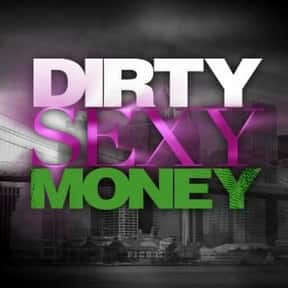 Dirty Sexy Money is listed (or ranked) 18 on the list The Worst TV Show Titles of All Time