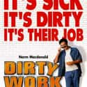 Dirty Work is listed (or ranked) 44 on the list The Best Comedy Films On Amazon Prime