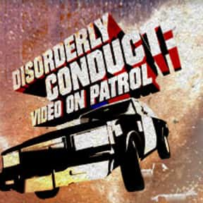 Disorderly Conduct: Video on P is listed (or ranked) 14 on the list The Best Spike TV Shows