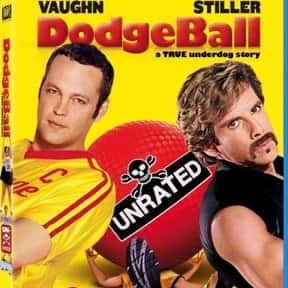 DodgeBall: A True Underdog Sto is listed (or ranked) 21 on the list The Best Movies of 2004