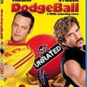 DodgeBall: A True Underdog Sto... is listed (or ranked) 23 on the list The Best Movies of 2004