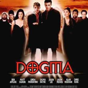 Dogma is listed (or ranked) 13 on the list Top 30+ Best Ben Affleck Movies of All Time, Ranked
