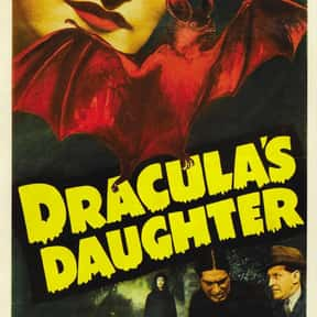 Dracula's Daughter is listed (or ranked) 23 on the list The Best '30s Horror Movies