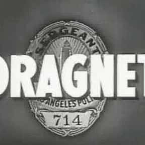 Dragnet is listed (or ranked) 18 on the list The Greatest TV Shows of the 1950s