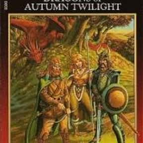 Dragons of Autumn Twilight is listed (or ranked) 19 on the list Other Books Game of Thrones (ASOIAF) Fans Will Love