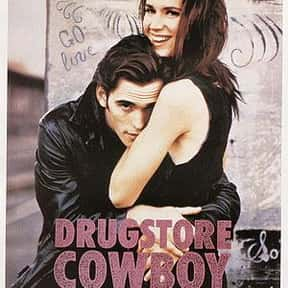 Drugstore Cowboy is listed (or ranked) 17 on the list The Best Action Movies to Watch on Uppers