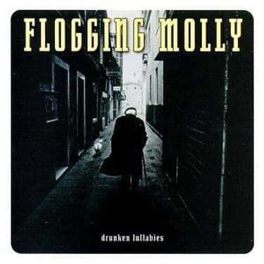 Drunken Lullabies is listed (or ranked) 1 on the list The Best Flogging Molly Albums of All Time