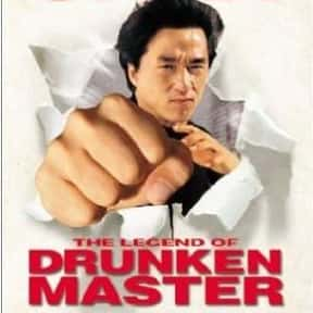 The Legend of Drunken Master is listed (or ranked) 2 on the list The Best Jackie Chan Movies of All Time