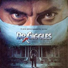 Dr. Giggles is listed (or ranked) 20 on the list The Best Horror Movies About Evil Doctors and Surgeons