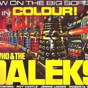 Dr. Who and the Daleks is listed (or ranked) 24 on the list The Best Sci-Fi Movies of the 1960s