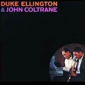 Duke Ellington & John Coltrane is listed (or ranked) 1 on the list The Best Duke Ellington Albums of All Time