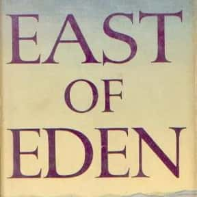 East of Eden is listed (or ranked) 3 on the list The Best Novels About Sociopaths