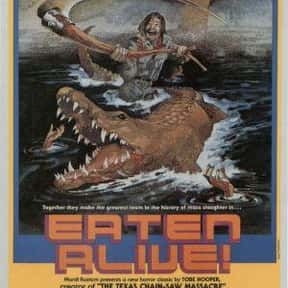 Eaten Alive is listed (or ranked) 25 on the list The Best Horror Movies Set in Hotels