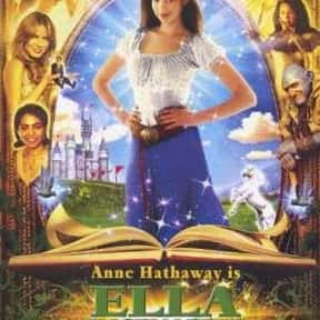 Ella Enchanted is listed (or ranked) 16 on the list The Greatest Teen Movies of the 2000s