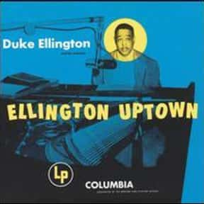 Ellington Uptown is listed (or ranked) 7 on the list The Best Duke Ellington Albums of All Time