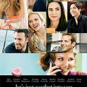 He's Just Not That Into You is listed (or ranked) 17 on the list Romantic Movies Your Girlfriend Forces You To Watch