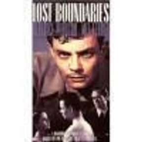 Lost Boundaries is listed (or ranked) 21 on the list The Best Mel Ferrer Movies