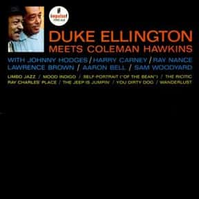 Duke Ellington Meets Coleman H is listed (or ranked) 5 on the list The Best Duke Ellington Albums of All Time