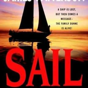 Sail is listed (or ranked) 17 on the list The Best James Patterson Books