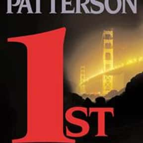 1st to Die is listed (or ranked) 3 on the list The Best James Patterson Books