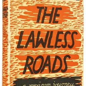 The Lawless Roads is listed (or ranked) 1 on the list The Best Books With Road in the Title