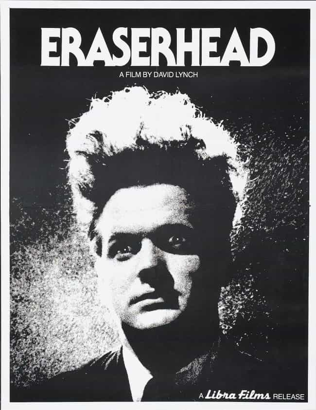 Eraserhead is listed (or ranked) 4 on the list The Best Horror Movies About Babies
