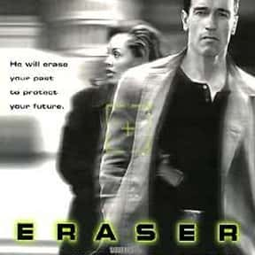 Eraser is listed (or ranked) 24 on the list The Most Rewatchable Action Movies