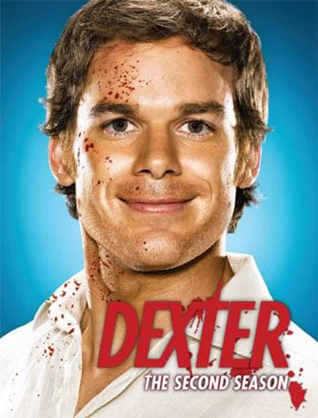 Dexter - Season 2 is listed (or ranked) 3 on the list The Best Seasons of Dexter