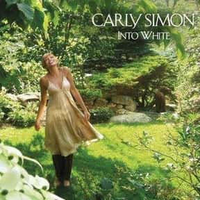 Into White is listed (or ranked) 24 on the list The Best Carly Simon Albums of All Time