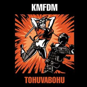 Tohuvabohu is listed (or ranked) 9 on the list The Best KMFDM Albums of All Time