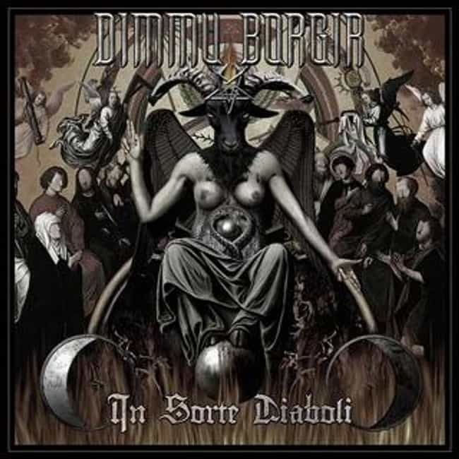 In Sorte Diaboli is listed (or ranked) 7 on the list The Best Dimmu Borgir Albums of All Time