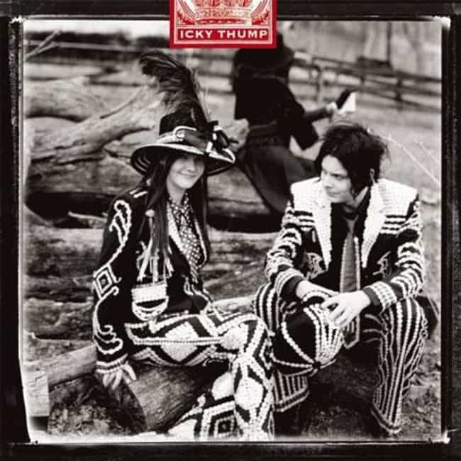 Icky Thump is listed (or ranked) 4 on the list The Best White Stripes Albums of All Time