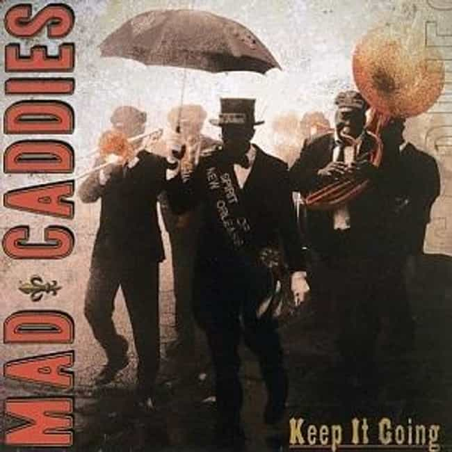 Keep It Going is listed (or ranked) 2 on the list The Best Mad Caddies Albums of All Time