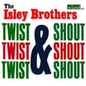 Twist & Shout! is listed (or ranked) 31 on the list The Best Isley Brothers Albums of All Time