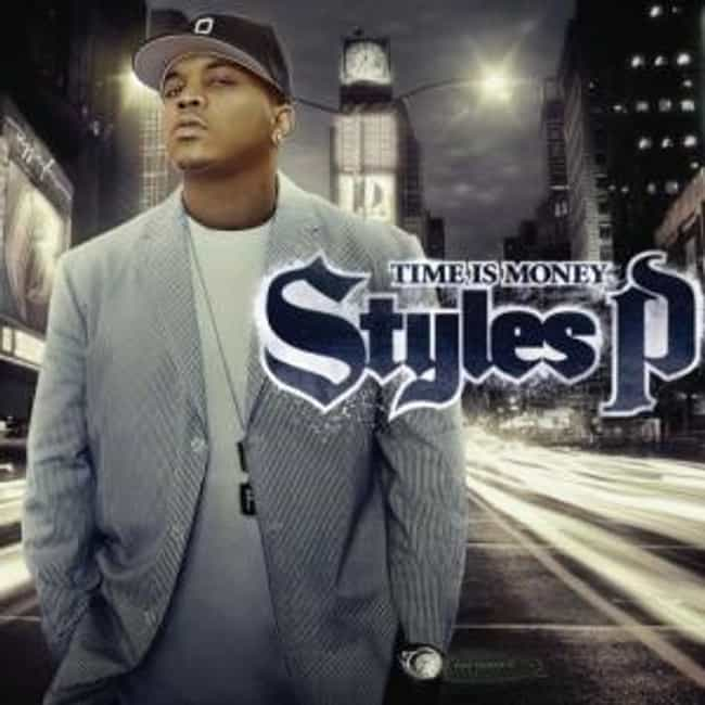 Time Is Money is listed (or ranked) 4 on the list The Best Styles P Albums of All Time