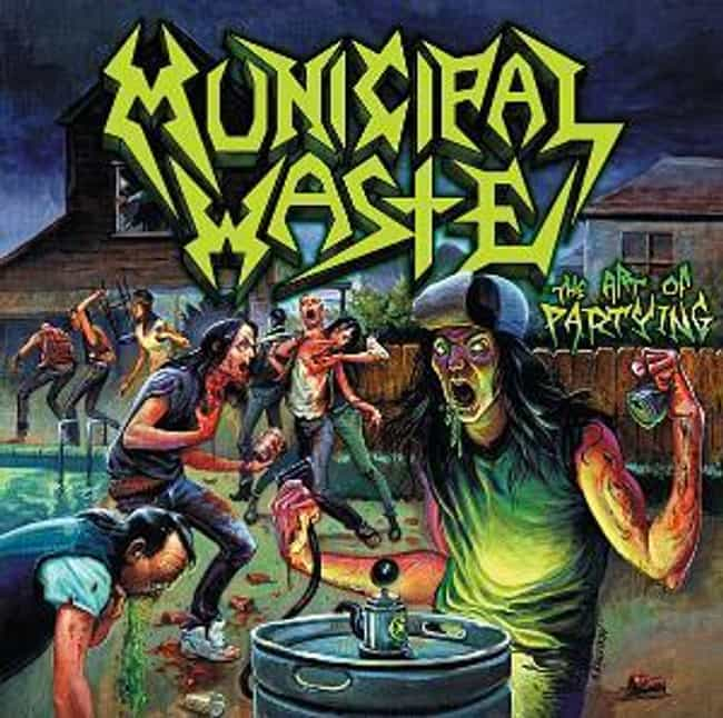 The Art of Partying is listed (or ranked) 1 on the list The Best Municipal Waste Albums of All Time