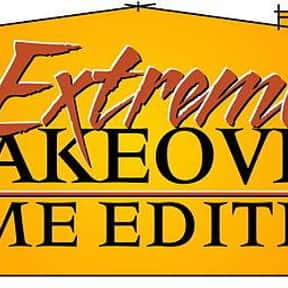 Extreme Makeover: Home Edition is listed (or ranked) 22 on the list The Best Reality TV Shows Ever