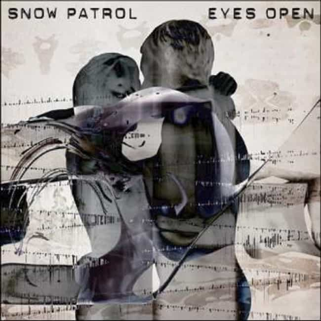 Eyes Open is listed (or ranked) 1 on the list The Best Snow Patrol Albums of All Time