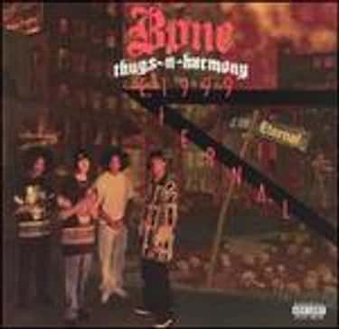 E. 1999 Eternal is listed (or ranked) 1 on the list The Best Bone Thugs-N-Harmony Albums of All Time