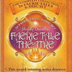 Faerie Tale Theatre is listed (or ranked) 20 on the list The Best 1980s Fantasy TV Series